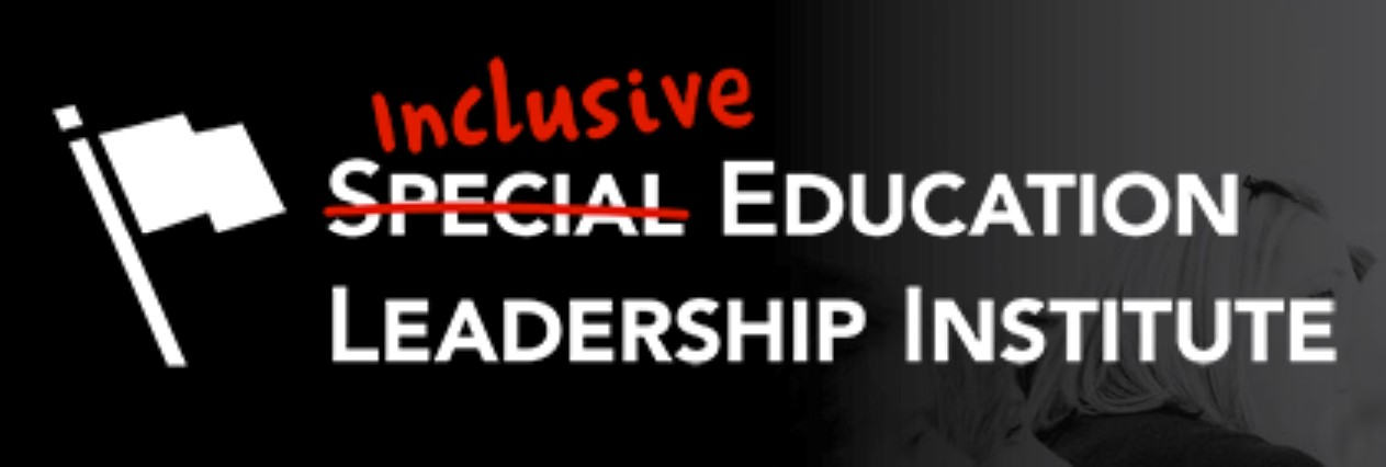 Inclusive Education Leadership Institute