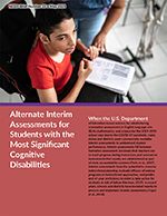 Alternate Interim Assessments for Students with the Most Significant Cognitive Disabilities (NCEO Brief #23)